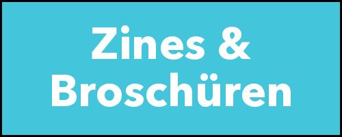 Zines & Broschüren